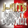 J-HITS COUNTDOWN!! Mixed by DJ Forever