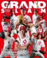 GRAND SLAM 第27回アジア選手権・第86回都市対抗野球大会 社会人野球の総合情報誌(46)