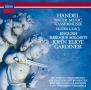 ヘンデル:《水上の音楽》《王宮の花火の音楽》