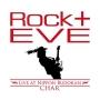 """Rock +"" Eve -Live at Nippon Budokan-"