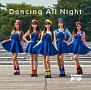 Dancing All Night(DVD付)