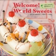 Welcome!World Sweets 旅するスイーツカレンダー 2016