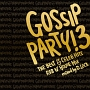 "GOSSIP PARTY!3-""THE BEST OF CELEB HITS"" R&B N'HOUSE MIX-mixed by D.LOCK"