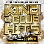 KING OF CLUB HITS -EXCLUSIVE PREMIUM TRAXX-