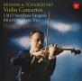 ブラームス&チャイコフスキー:ヴァイオリン協奏曲 ラロ:スペイン交響曲、ブラームス:ホルン三重奏曲