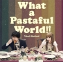 What a Pastaful World