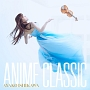 ANIME CLASSIC(DVD付)