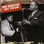 BEN WEBSTER-ART TATUM QUARTET +5
