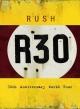 R30~ラッシュ30thワールド・ツアー