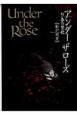 Under the Rose 春の賛歌 (9)