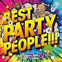 BEST PARTY PEOPLE!!! mixed by DJ MAGIC DRAGON feat.イルマニア