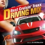 DRIVING MIX ~Best Crusin'Traxx~Mixed by DJ MURAUCHI