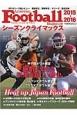 American Football Magazine 2015-2016 シーズンクライマックス 2015リーグ戦レビゅー 関西学生/関東学生/Xリ