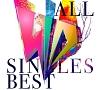 ALL SINGLES BEST(B)(BD付)
