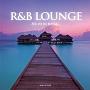 R&B LOUNGE -NE-YO IN BOSSA- SONG BY ZEEK