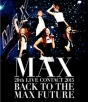 20th LIVE CONTACT 2015 BACK TO THE MAX FUTURE