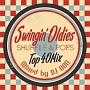 SWINGIN' OLDIES SHUFFLE&POPS
