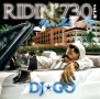 RIDIN'730 Vol.2 BEST MELLOW MIX DJ☆GO
