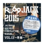JACKMAN RECORDS COMPILATION ALBUM vol.13-青盤- RO69JACK 2015