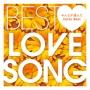 BEST LOVE SONG ~みんなが選んだCutie Best~