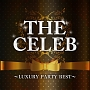 THE CELEB ~LUXURY PARTY BEST~