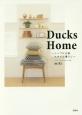 Ducks Home~シンプル北欧スタイル暮らし~