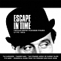 ESCAPE IN TIME - POPULAR BRITISH TELEVISION THEMES OF THE 1960S