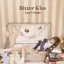 Bitter Kiss(DVD付)