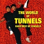 ゴールデン☆ベスト ~THE WORLD OF TUNNELS EARLY BEST OF TUNNELS