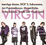 VIRGIN<LIMITED EDITION>(A)(DVD付)