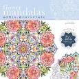 flower mandalas 心を整える、花々のマンダラぬりえ 美しい40作品 色を塗るテクニック&ポイントを紹介