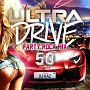 ULTRA DRIVE PARTY ROCK MIX 50 Tunes MIXED BY DJ KAZ