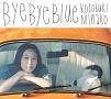 Bye Bye Blue(通常盤)