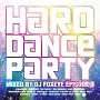 ハード・ダンス・パーティー/エピソード3