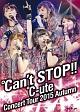 コンサートツアー2015秋 ~℃an't STOP!!~