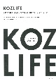 KOZLIFE LOVE FOOD LOVE LIFEで暮らす、北