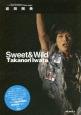 岩田剛典 Sweet&Wild 三代目J Soul Brothers Photo