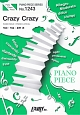 Crazy Crazy by 星野源 ピアノソロ・ピアノ&ヴォーカル