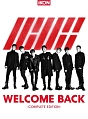 WELCOME BACK -COMPLETE EDITION-(通常盤)(BD付)