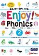 エンジョイ!フォニックス リズムでフォニックスを学べば英語が聞ける・読める・(2)