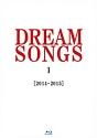 DREAM SONGS I[2014-2015] 地球劇場 ~100年後の君に聴かせたい歌~