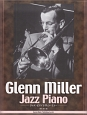 ジャズ・ピアノでグレン・ミラー