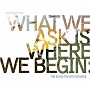 WHAT WE ASK IS WHERE WE BEGIN:THE SONGS FOR DAYS SESSIONS