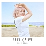 FEEL×ALIVE(アーティスト盤)(DVD付)