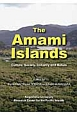 The Amami islands culture,society,industry