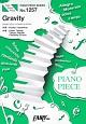 Gravity by Kis-My-Ft2 ピアノソロ・ピアノ&ヴォーカル