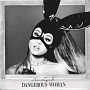 DANGEROUS WOMAN (US VERSION)