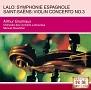 ラロ:スペイン交響曲/サン=サーンス:ヴァイオリン協奏曲第3番 序奏とロンド・カプリチオーソ