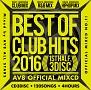 BEST OF CLUB HITS 2016-1st half- AV8 OFFICIAL MIXCD