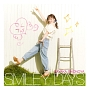 SMILEY DAYS(A)(DVD付)